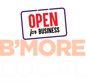 B'More Local: Open For Business logo