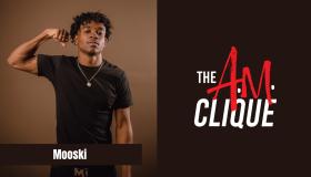 Mooski The A.M. Clique