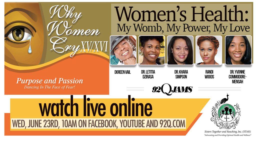 Why Women Cry: Women's Health - My Womb, My Power, My Love