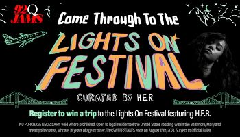 Local: Come Through To The Lights On Festival Sweepstakes_RD Baltimore WERQ_August 2021